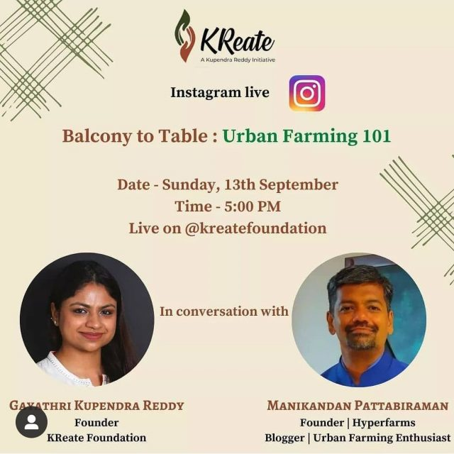 Going live 5pm this Sunday  I am going to be discussing all about Urban farming coming Sunday 5pm with @gaya3kuppu from @kreatefoundation .  Come, join us!  . . . . . .  #urbanfarming #hydroponics #balconygarden #sustainablefarming #cleanfood #urbanagriculture #sustainableliving #kreatefoundation  #sustainableinfrastructure #gogreen #growyourownfood #agritech #agtech #horticulture #hydroponicsystem #greenhousegrown #plantaseedday #foodsecurity #iamamodernfarmer #modernfarming #growers #urbanagriculture #growingfood #realfood #cleaneating #plantbased